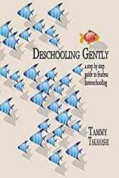 Deschooling Gently (Book)