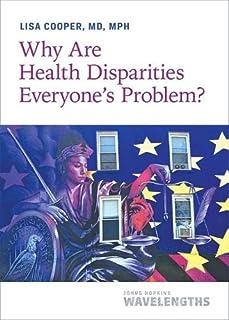 Sponsored Ad - Why Are Health Disparities Everyone's Problem? (Johns Hopkins Wavelengths)