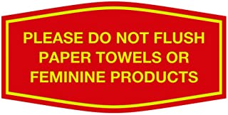 Signs ByLITA Fancy Please Do Not Flush Paper Towels Or Feminine Products Sign(Red/Yellow) - Large