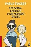 Sakamura, Corrales y los muertos rientes (NF Novela)