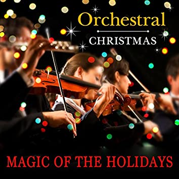 Orchestral Christmas: Magic of the Holidays