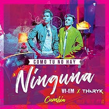 Como Tu No Hay Ninguna (Cumbia)