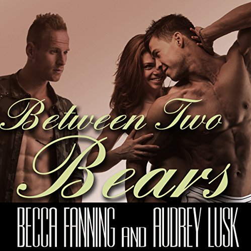 Between Two Bears audiobook cover art