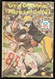 Great defensive players of the NFL (The Punt, pass, and kick library, 7)