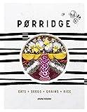 Porridge: Oats + Seeds + Grains + Rice