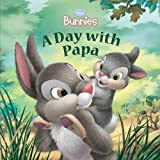 A Day with Papa (Disney Bunnies)