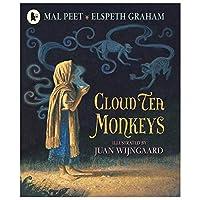 Cloud Tea Monkeys. by Mal Peet & Elspeth Graham by Mal Peet(2011-10-01)