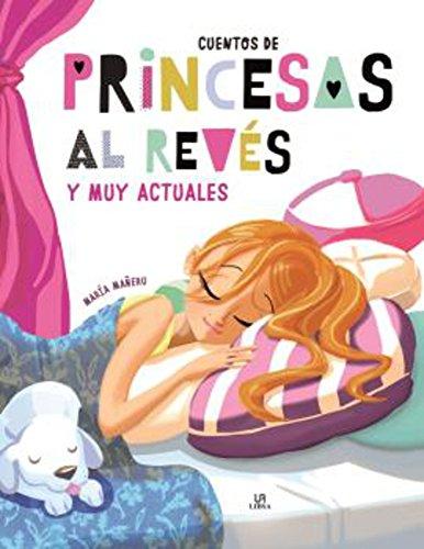 Cuentos de Princesas al Revés (Gran Libro de Cuentos)