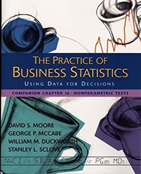 The Practice of Business Statistics Companion Chapter 16: Nonparametric Tests 0716757249 Book Cover