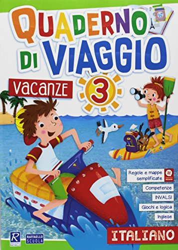 Quaderno di viaggio. Vacanze. Italiano. Per la Scuola elementare (Vol. 3)