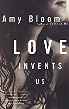 Love Invents Us (Vintage Contemporaries)