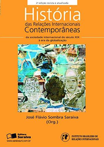 HISTÓRIA DAS RELAÇÕES INTERNACIONAIS CONTEMPORÂNEAS – COLEÇÃO RI's