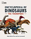 The Encyclopedia of Dinosaurs: The Theropods