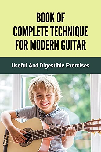 Top 10 Best complete technique for modern guitar