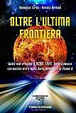 Oltre L'ultima Frontiera: Guida non ufficiale a Star Trek Serie...