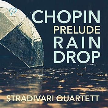 Préludes, Op. 28: No. 15 in D-flat major (Arranged for string quartet by Dave Scherler)