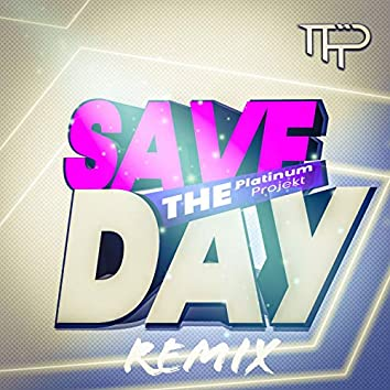 Save the Day (Remix)