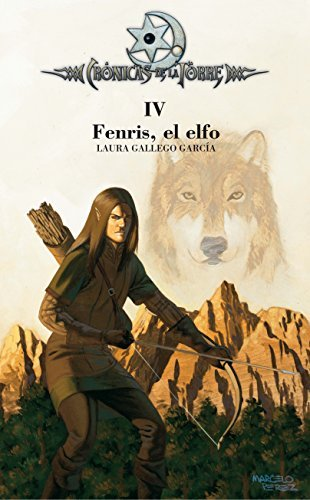 Fenris, el elfo / Fenris, the Elf (Cronicas De La Torre/ Chronicles of the Tower) (Spanish Edition) by Laura Gallego Garcia (2006-09-06)