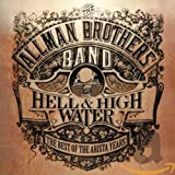 Songtexte von The Allman Brothers Band - Hell & High Water: The Best of the Arista Years