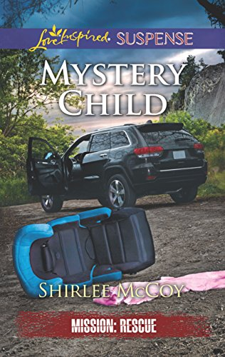 Download Mystery Child (Mission: Rescue) 0373447477