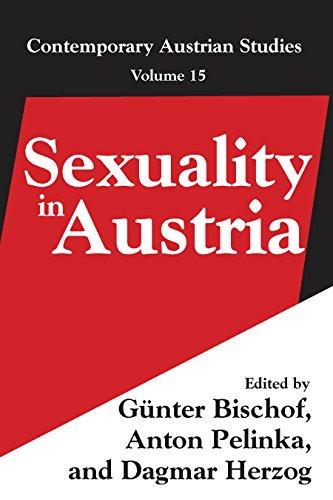 Sexuality in Austria: Volume 15 (Contemporary Austrian Studies) (English Edition)