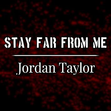 Stay Far from Me (Instrumental)