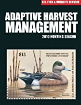 Adaptive Harvest Management 2010 Hunting Season