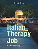 The Italian Therapy Job: A Travel Diary