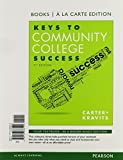 Keys to Community College Success, Student Value Edition (7th Edition)