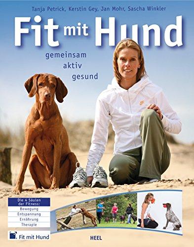 Fit mit Hund: gemeinsam - aktiv - gesund
