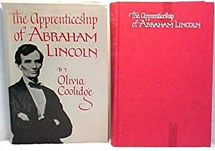 The apprenticeship of Abraham Lincoln
