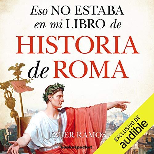 Eso no estaba en mi libro de Historia Roma [That Was Not in My History Book on Rome] cover art