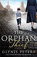The Orphan Thief: A heartbreaking historical romance from the USA Today bestselling author of The Secret Orphan