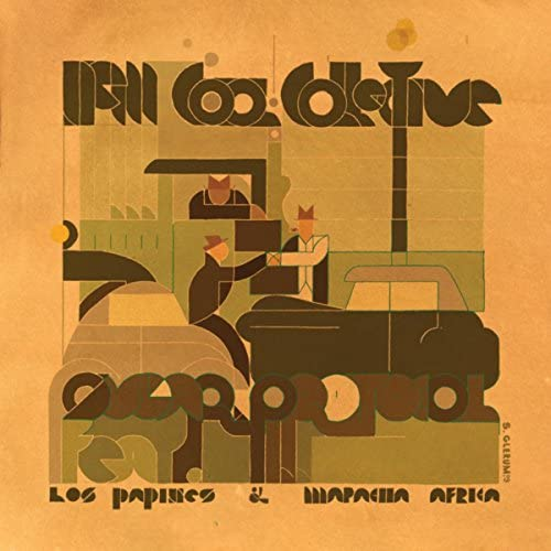 New Cool Collective feat. Los Papines & Mapacha Africa