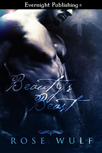 Book: Beauty's Beast (Naughty Fairy Tales) by Rose Wulf