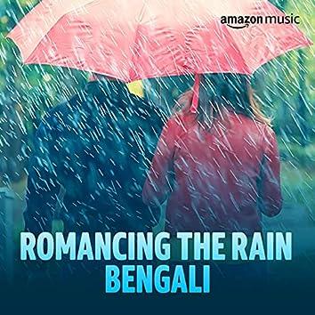 Romancing The Rain (Bengali)