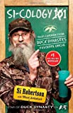 Si-cology 1: Tales and Wisdom from Duck Dynasty's Favorite Uncle 表紙画像