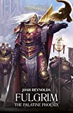 Fulgrim: The Palatine Phoenix (The Horus Heresy Primarchs Book 6) (English Edition)