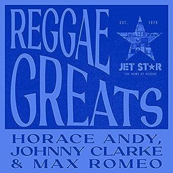 Reggae Greats: Horace Andy, Johnny Clarke and Max Romeo