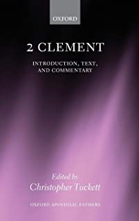 2 Clement: Introduction, Text, and Commentary (Oxford Apostolic Fathers)
