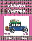 clásico carros Dibujo Libro: Libro de dibujo y colorear de coches clásicos: una colección de coches antiguos, supercoches, deportivos. Páginas de ... (libro de dibujo de los mejores autos)