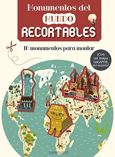 Monumentos del mundo. Recortables (Larousse - Infantil / Juvenil - Castellano -...