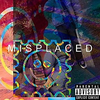 Misplaced (feat. DAS & Asey)