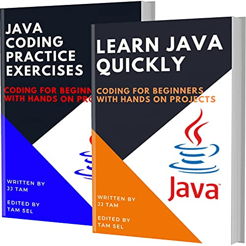 Learn Java Quickly And Java Coding Practice Exercises: Coding For Beginners Front Cover