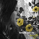 Breathe With Me (feat. Annajo)