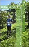MARATHON IN 2:58 HRS.: mindful running (English Edition)