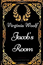 Jacob's Room: By Virginia Woolf - Illustrated