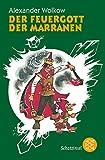 Der Feuergott der Marranen (Die Wolkow-Zauberland-Reihe, Band 4) - Alexander Wolkow