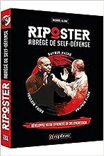 Riposter - Abrégé de Self-Défense de Michaël Illouz