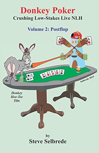 Donkey Poker, Volume Two, Postflop: Crushing Low-Stakes Live NHL: Volume Two, Postflop